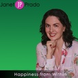 Janet Prado Happiness From Within show