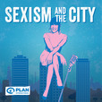 Sexism and the City with Jan Fran show