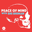 Peace Of Mind with Bhi Bhiman show