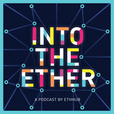 Into the Ether show