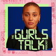 The Gurls Talk Podcast show