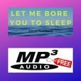 Let me bore you to sleep - Jason Newland show