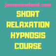 Short Relaxation Hypnosis Course show
