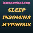 Sleep Insomnia Hypnosis - Jason Newland show