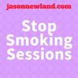 Stop Smoking Sessions - Jason Newland show