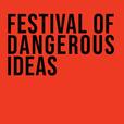 Festival of Dangerous Ideas show