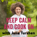 Keep Calm and Cook On with Julia Turshen show