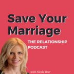 Save Your Marriage - The Relationship Podcast with Nicola Beer show
