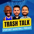 Trash Talk - Sportsbet Basketball Podcast show