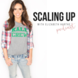 Scaling Up show