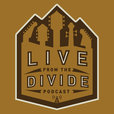 Live From the Divide Podcast show