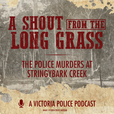 A Shout from the Long Grass show