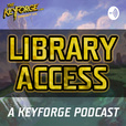 Library Access: A Keyforge Podcast show