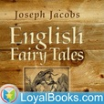English Fairy Tales by Joseph Jacobs show