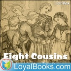Eight Cousins by Louisa May Alcott show