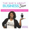 The She's About Business Show show