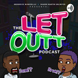 The Let Outt show