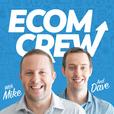 EcomCrew | Actionable eCommerce Shopify and Amazon FBA Advice show