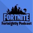 The Fortnite Fortnightly Podcast show