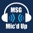 MSG Mic'd Up show