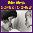 Peter Alsop's SONGS TO CHEW show