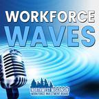 Workforce Waves show