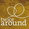 Twice Around show