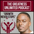 The Greatness Unlimited Podcast show
