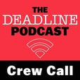 Crew Call with Anthony D'Alessandro show