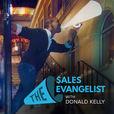 The Sales Evangelist show