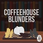 Coffeehouse Blunders show