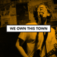 We Own This Town: Music show