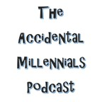 The Accidental Millennials Podcast show
