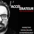 L'accélérateur avec Marco Bernard | Accélérez vos résultats marketing, ventes et entrepreneuriat | Lancez votre podcast show