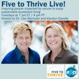 Five To Thrive Live show