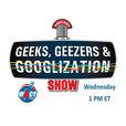 Geeks Geezers Googlization Show show