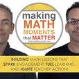 Making Math Moments That Matter show
