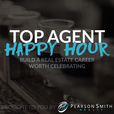 Top Agent Happy Hour Podcast show