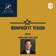 Nonprofit Vision With Gregory Nielsen show