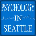 Psychology In Seattle Podcast show