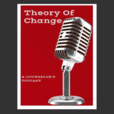 The Theory of Change Podcast show