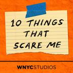 10 Things That Scare Me show