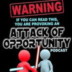 Attack Of Opportunity Podcast show