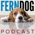 FernDog Podcast: Dog Training & Behavior Tips and Advice show