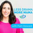 Less Drama More Mama show