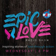 Epic Love Radio Show show
