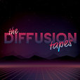 The Diffusion Tapes show
