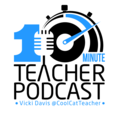 The 10 Minute Teacher Podcast show