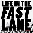 Life In The Fast Lane show