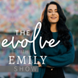 Evolve With Emily show
